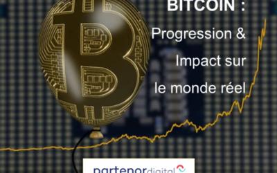Le Bitcoin, progression et impacts sur le monde réel
